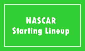 Budweiser Shootout Starting Lineup